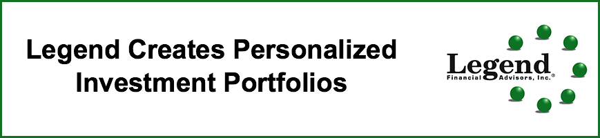 "Rectangle banner image stating ""Legend Creates Personalized Investment Portfolios"" and includes Legend's Logo."