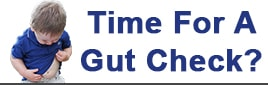 "A toddler looking at his gut with text stating ""Time For A Gut Check?""."