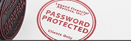 Red stamp mark on white background with text stating Legend Financial Advisors, Inc.®, Password Protected, Clients Only.